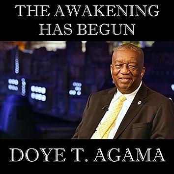 The Awakening Has Begun