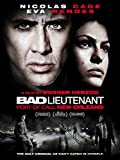 Bad Lieutenant : Port of Call New Orleans