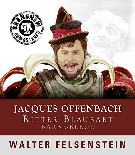 Felsenstein: Ritter Blaubart (new remastered 2020) [Blu-ray]