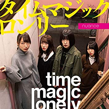 Time magic lonly