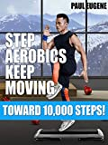 Step Aerobics Keep Moving