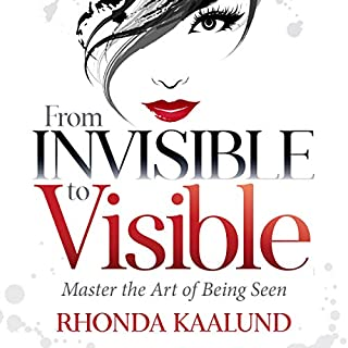 From Invisible to Visible audiobook cover art