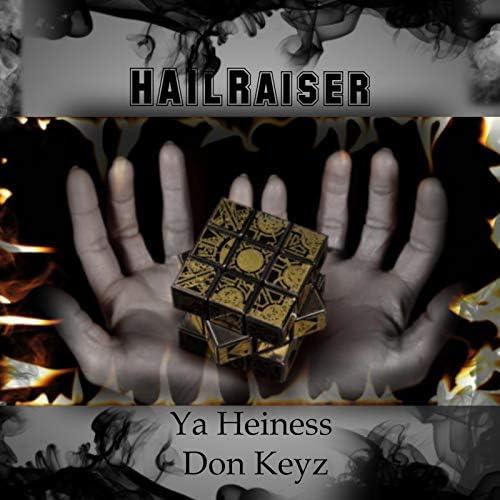 Ya Heiness Don Keyz