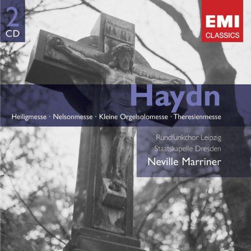 Haydn - Messen: Heiligmesse; Nelsonmesse; Kleine Orgelsolomesse; Theresienmesse