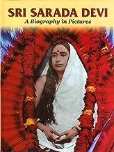 Sri Sarada Devi: A biography in pictures