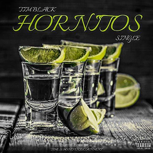 Hornitos [Explicit]