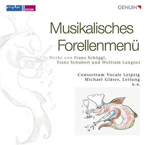 Musikalisches Forellenmenü - Variationen von Schuberts Forelle