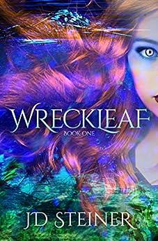 Wreckleaf by [JD Steiner]