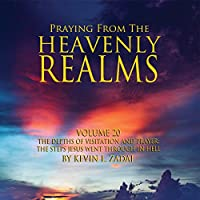 Praying from the Heavenly Realms 20: Depths of