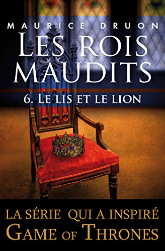 Les rois maudits - Tome 6 (French Edition)