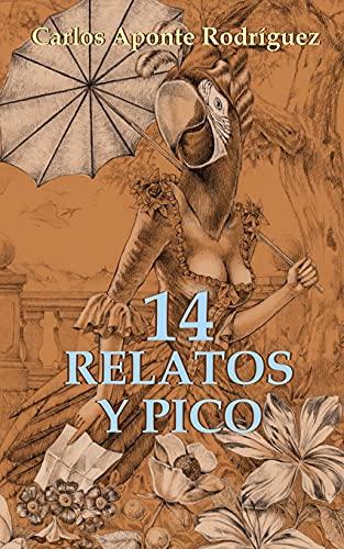 14 RELATOS Y PICO