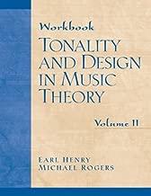 Workbook: Tonality and Design in Music Theory, Volume II