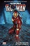 Invincible Iron Man T01 - A la recherche de Tony Stark