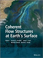 Coherent Flow Structures at Earth's Surface