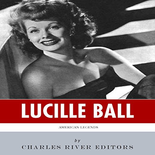 American Legends: The Life of Lucille Ball cover art