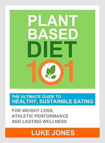 today plant-based diet 101