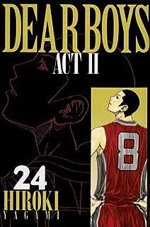 DEAR BOYS ACT2(24) (講談社コミックス月刊マガジン)