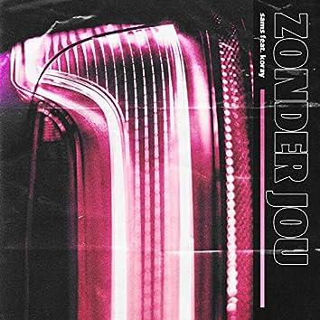 Zonder Jou (feat. Koray)