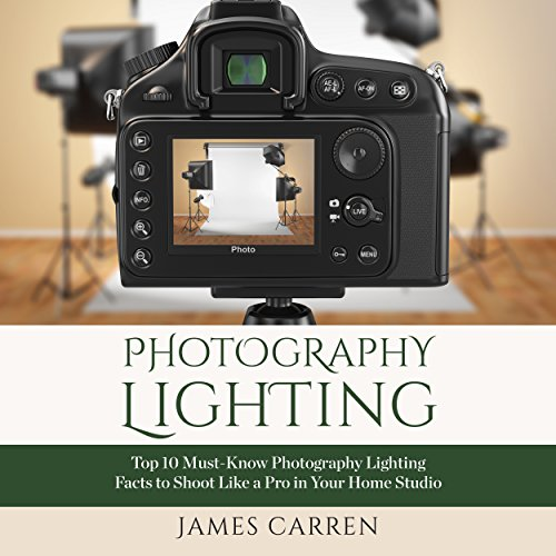 Photography: Photography Lighting audiobook cover art