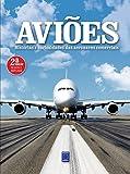 Aviões - Histórias e Curiosidades das Aeronaves Comerciais