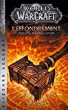 World of Warcraft - L'Effondrement (NED) - Panini - 07/11/2018