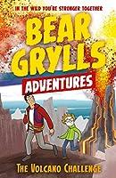 A Bear Grylls Adventure 7: The Volcano Challenge