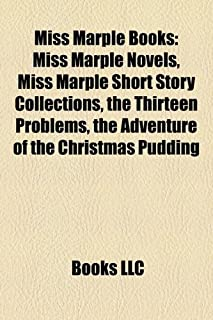 Miss Marple Books (Study Guide): Miss Marple Novels, Miss Marple Short Story Collections, the Thirteen Problems