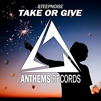 Take Or Give (Extended Mix)