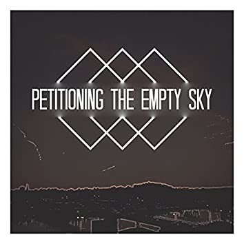 Petitioning the Empty Sky