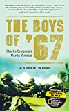 The Boys of '67: Charlie Company's War in Vietnam (General Military)