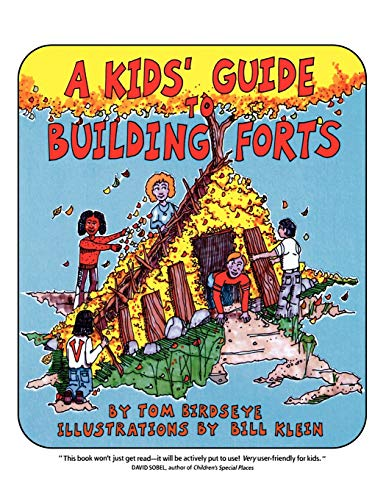 A Kids' Guide to Building Forts