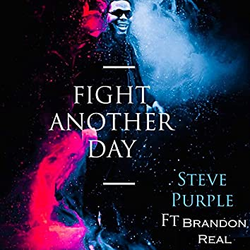Fight Another Day (feat. Brandon Real)