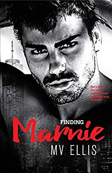 [MV Ellis, Claire Smith, Hot Tree Editing]のFinding Marnie: A Friends-to lovers Rock Star Romance (Heartless Few Book 4) (English Edition)