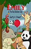 Emily The Red Balloon Club (English Edition)