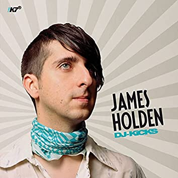 DJ-KiCKS (James Holden)