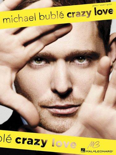 Michael Buble: Crazy Love P/V/G