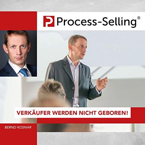 Process-Sellling: Verkäufer werden nicht geboren! Titelbild