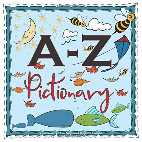 A-Z Pictionary: A children's picture book