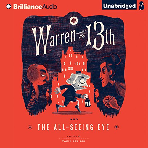 Warren the 13th and the All-Seeing Eye audiobook cover art