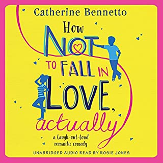How Not to Fall in Love, Actually audiobook cover art