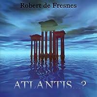 Atlantis...?