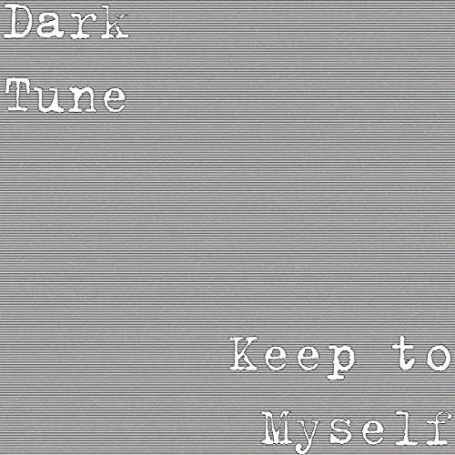Dark Tune