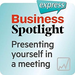 Business Spotlight express - Kompetenzen: Wortschatz-Training Business-Englisch - Sich in einem Treffen vorstellen Titelbild