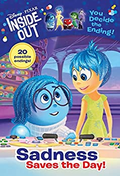 Sadness Saves the Day! - Book  of the Disney/Pixar Inside Out: You Decide the Ending!