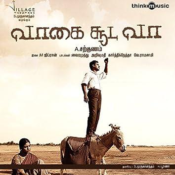 Vaagai Sooda Vaa (Original Motion Picture Soundtrack)