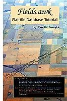Fields.awk: Flat-file Database Tutorial