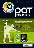 PAT Pool Billard Trainingsheft Stufe 1: Vom routinierten Freizeitspieler zum Fortgeschrittenen - Ralph Eckert