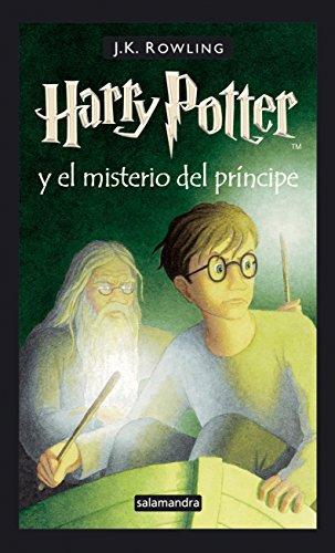 Harry Potter 6 y el misterio del príncipe: Harry Potter y el misterio del principe