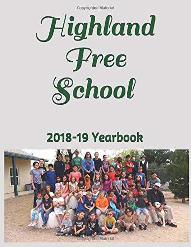 2018-19 Yearbook: Highland Free School