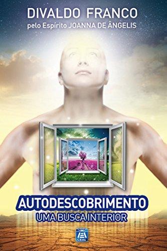 Autodescobrimento (Série Psicologica Joanna de Ângelis Livro 6)